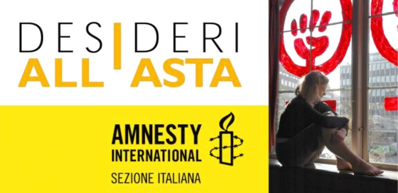 I Desideri all'asta in favore di Amnesty International
